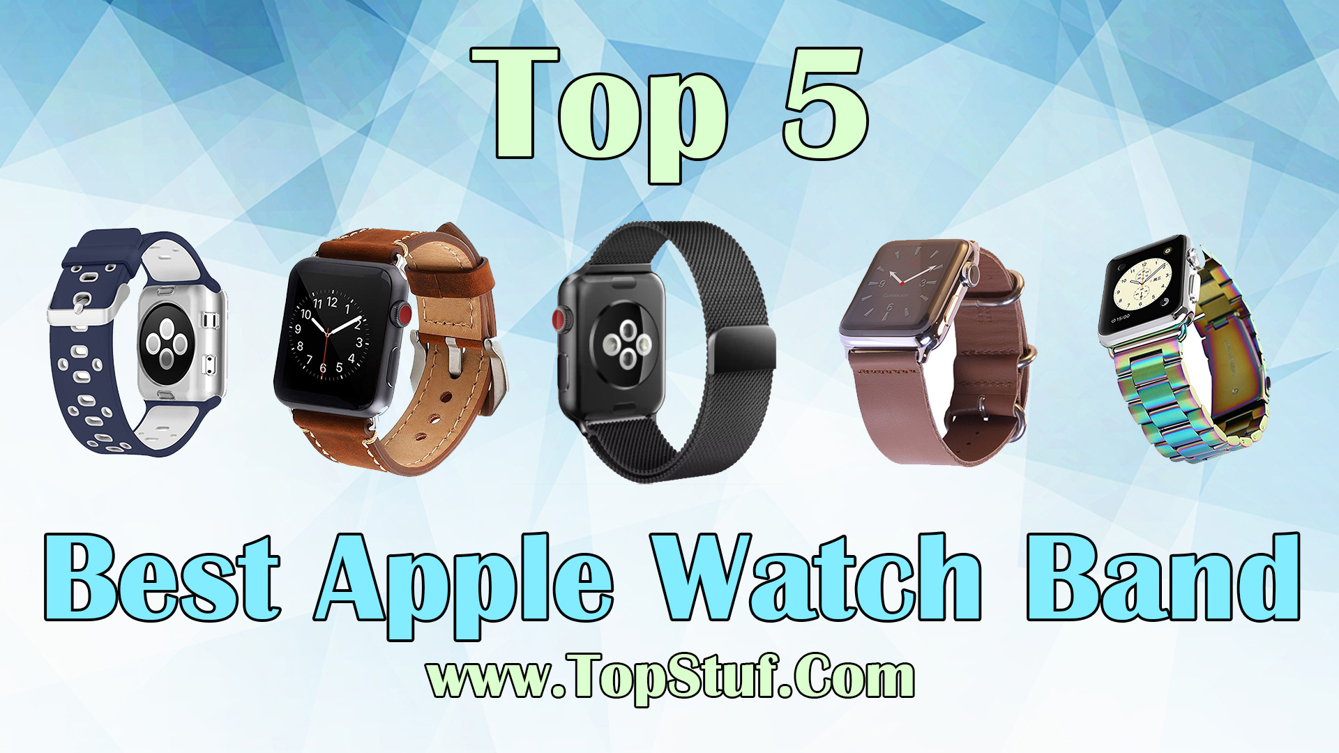 Top 5 Best Apple Watch Band
