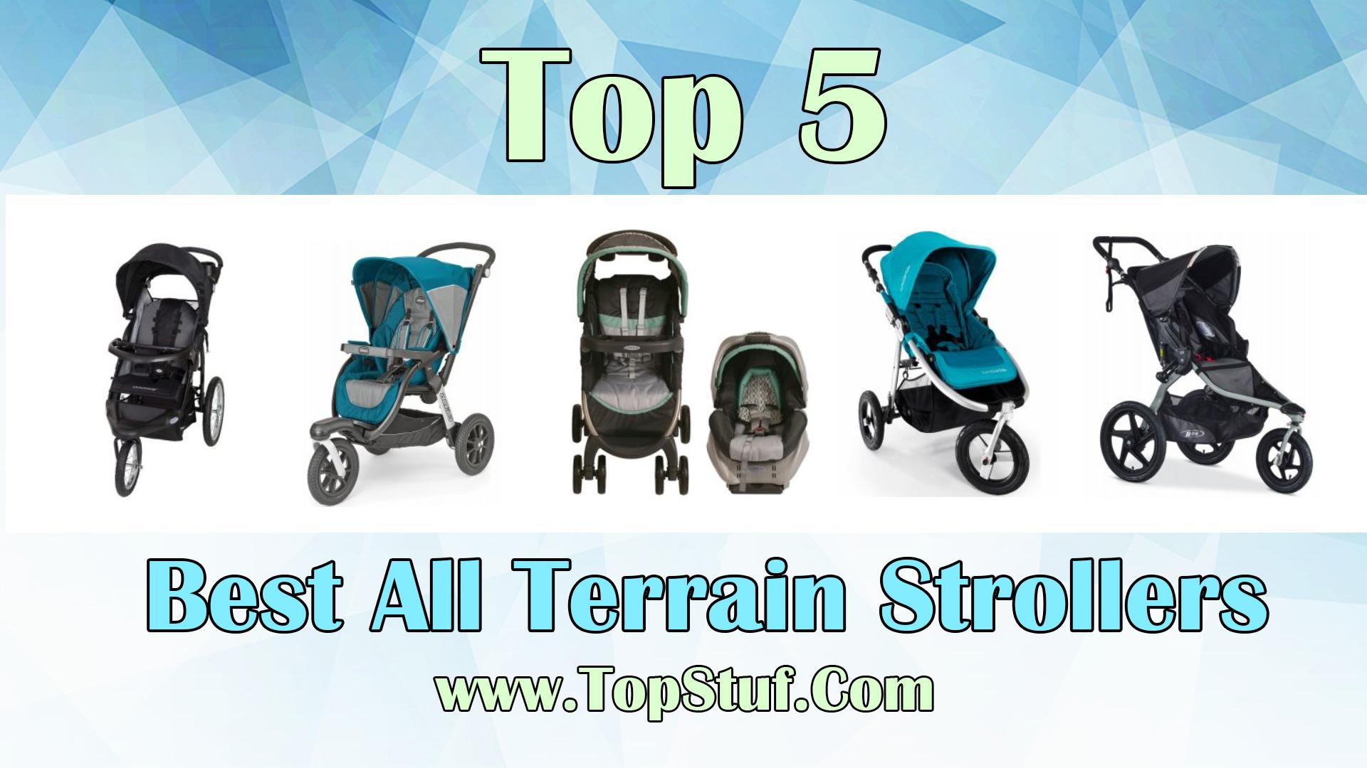 Best All Terrain Strollers