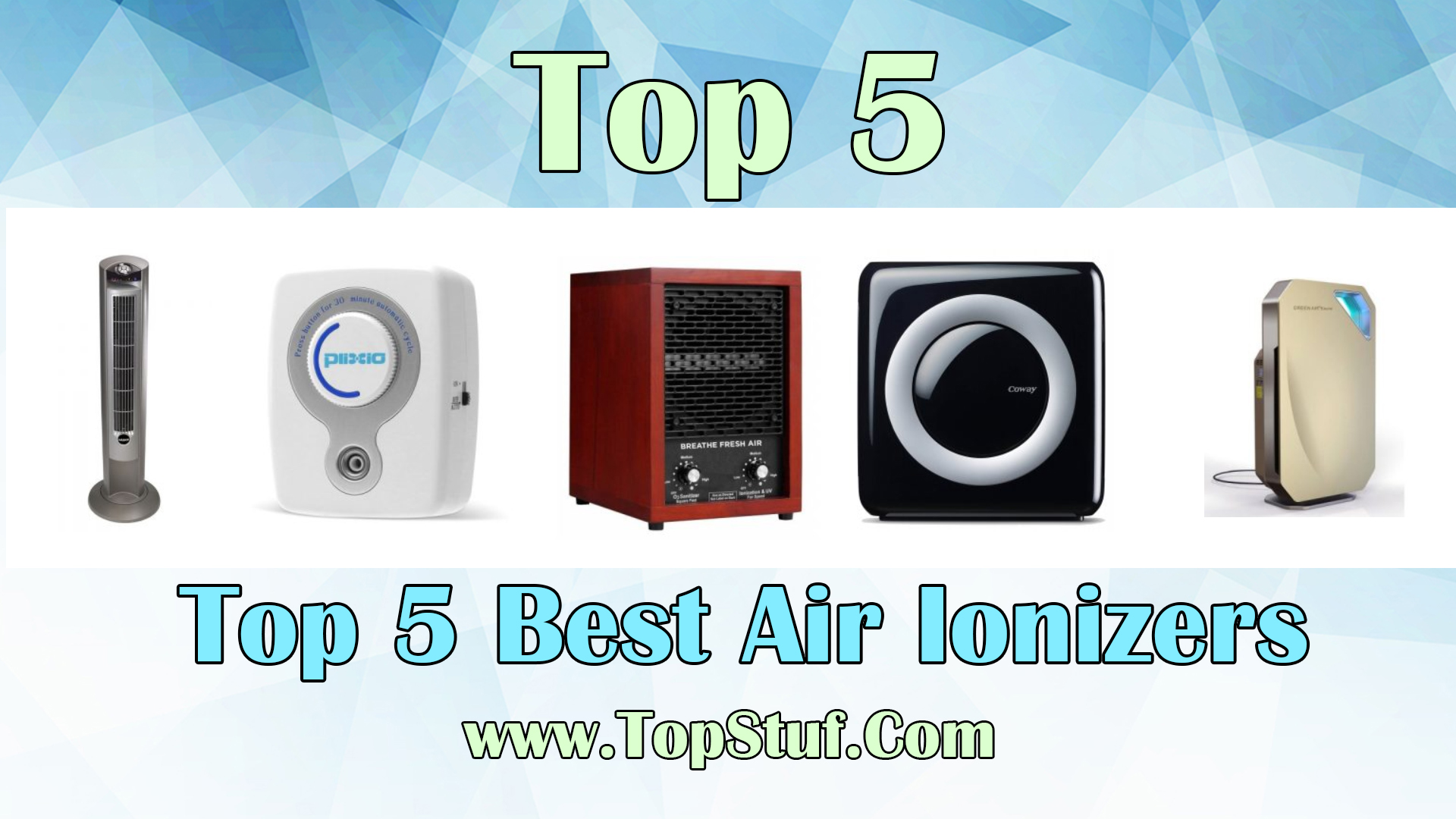 Top 5 Best Air Ionizers
