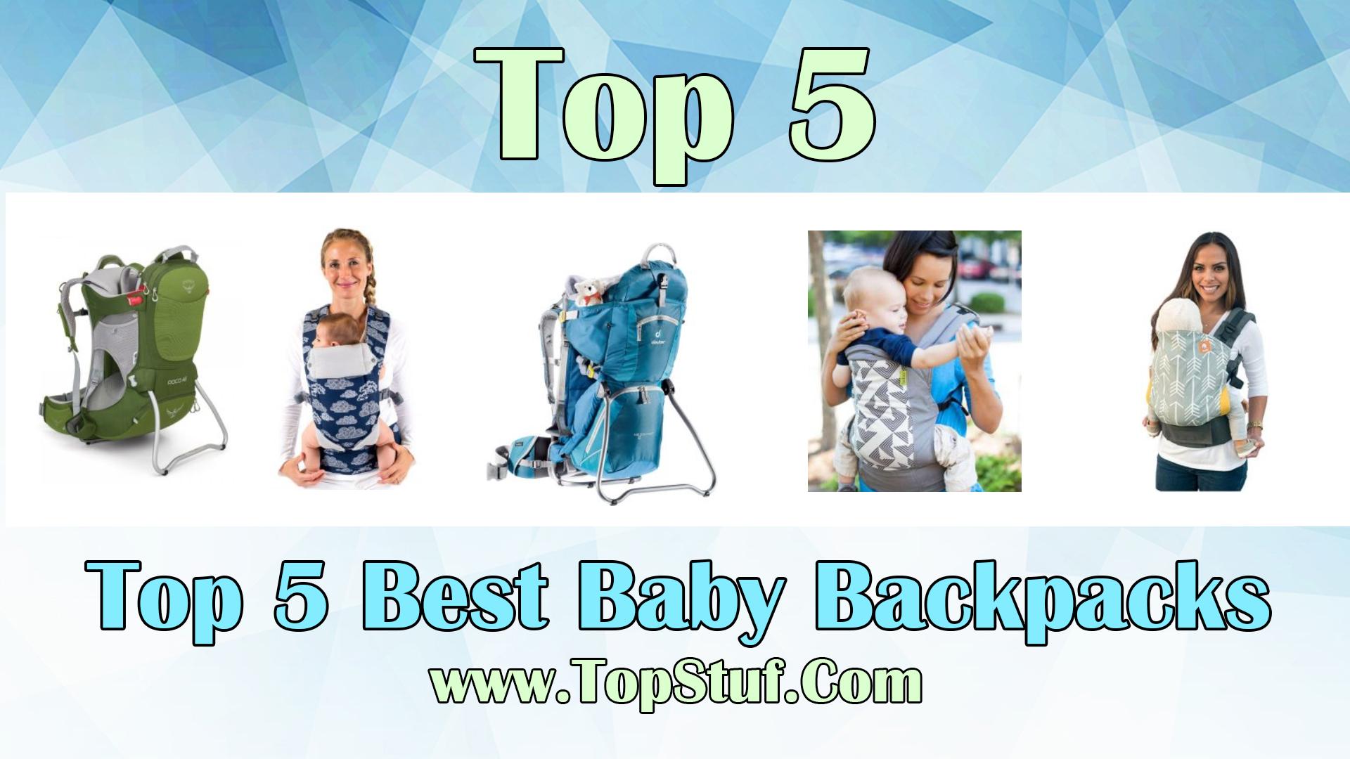 Top 5 Best Baby Backpacks