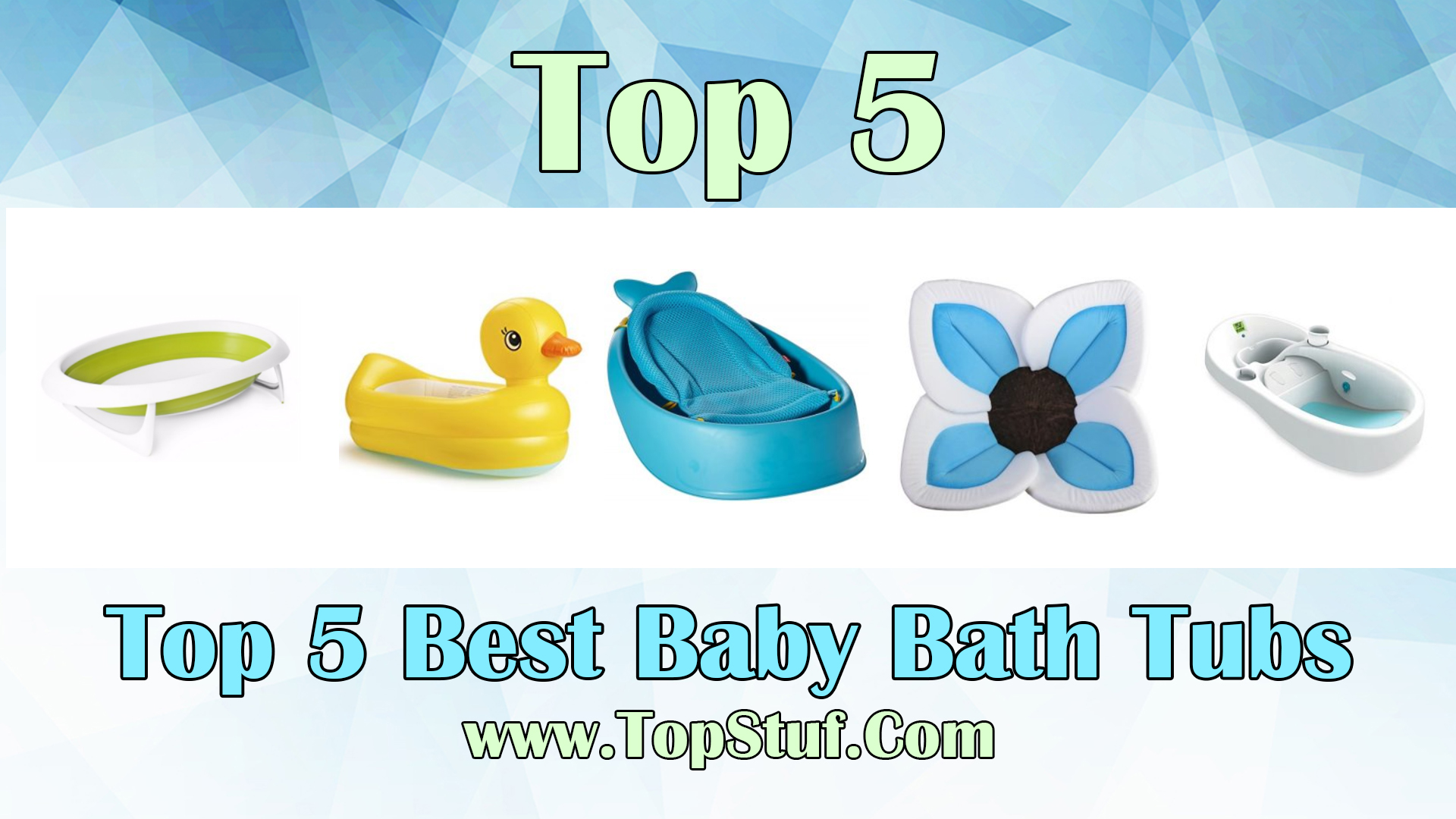 Top 5 Best Baby Bath Tubs - Perfect Gift For Your Kids