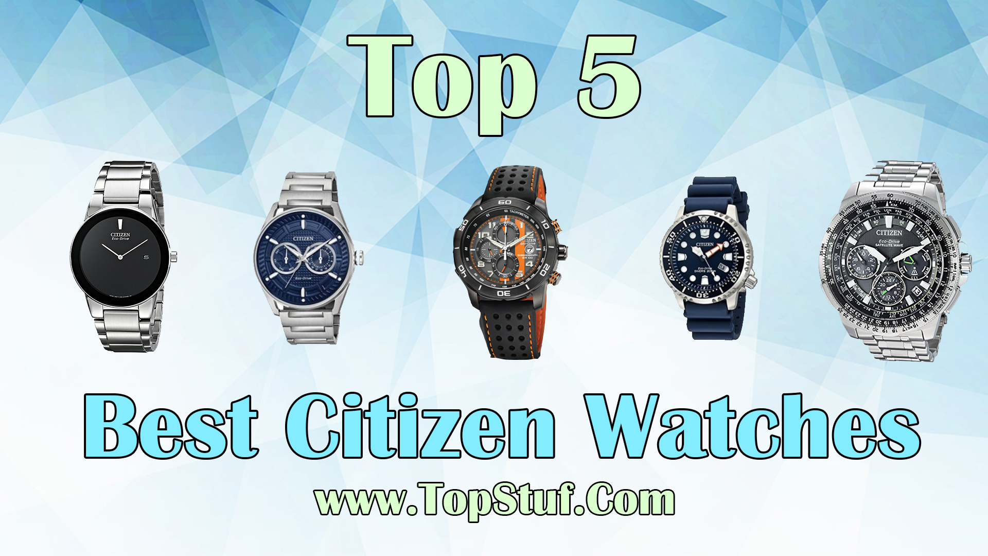 Top 5 Best Citizen Watches