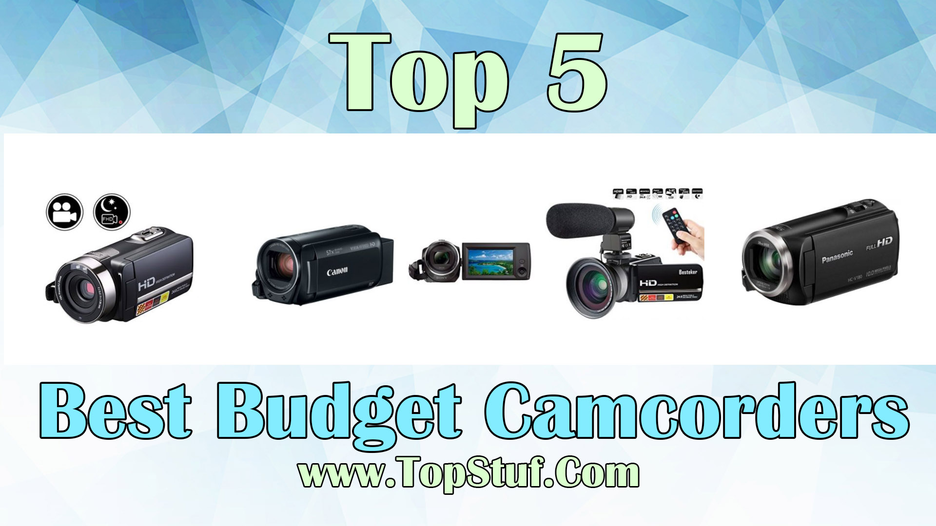 Best Budget Camcorders