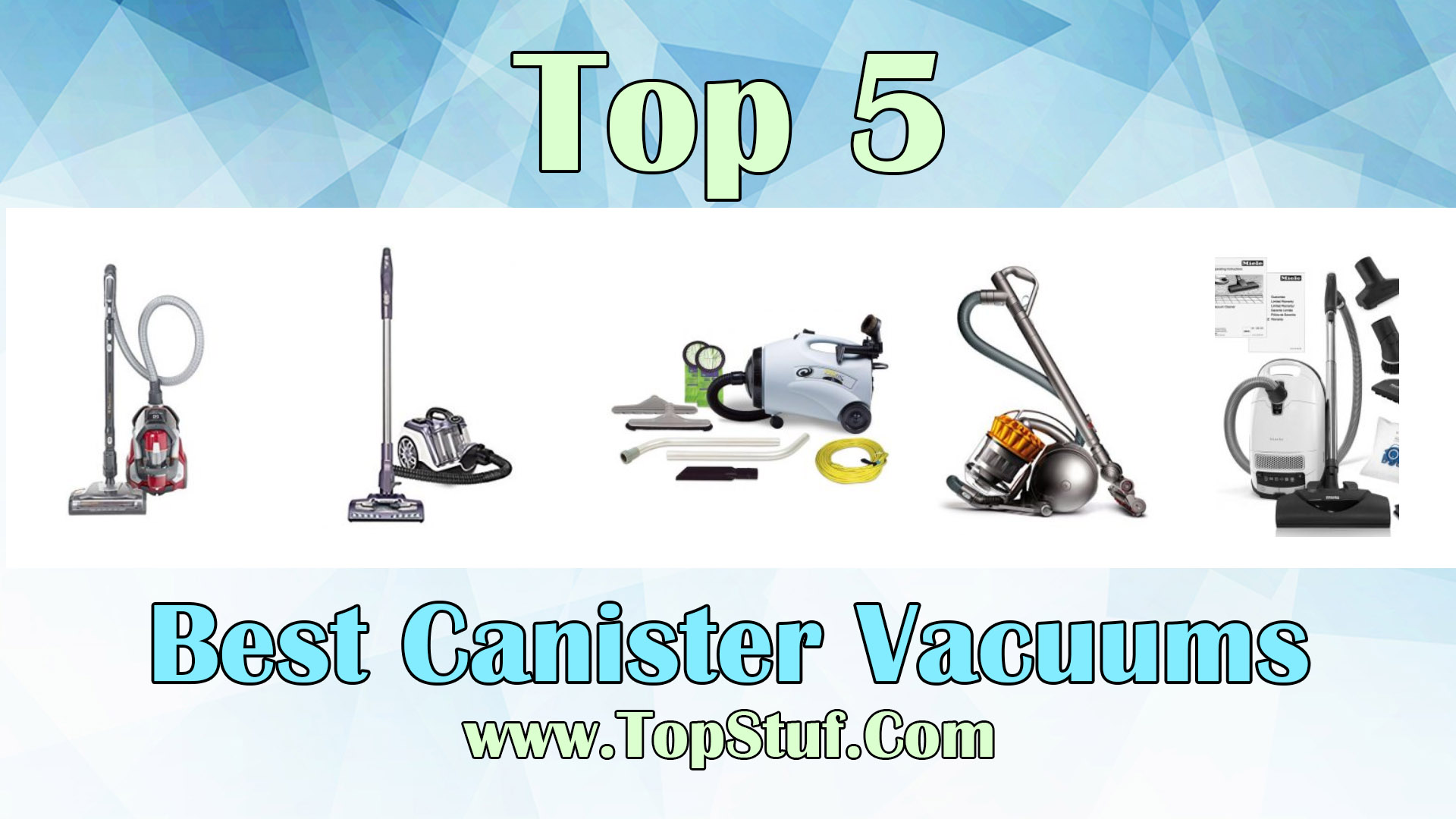 Best Canister Vacuums