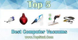 Best Computer Vacuums