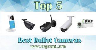 Bullet Cameras