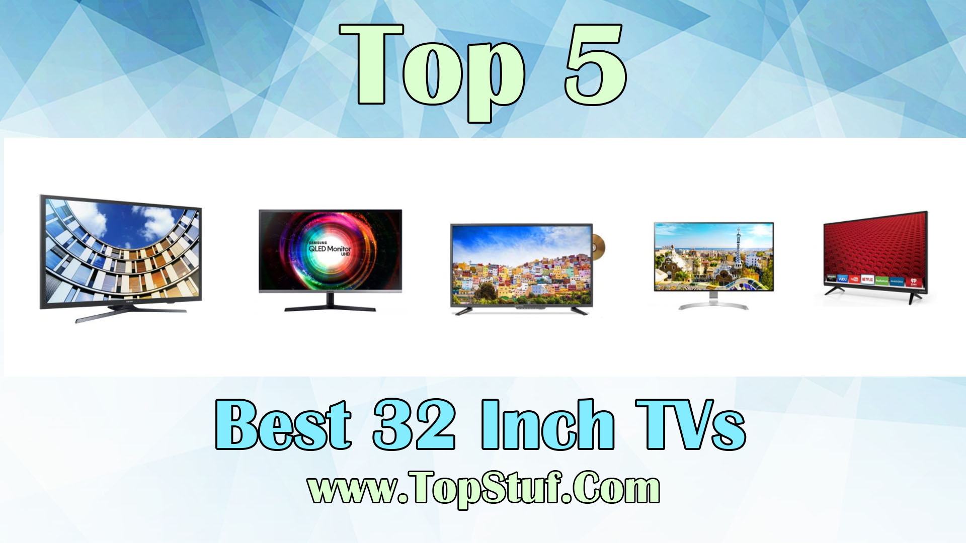 Best 32 Inch TVs