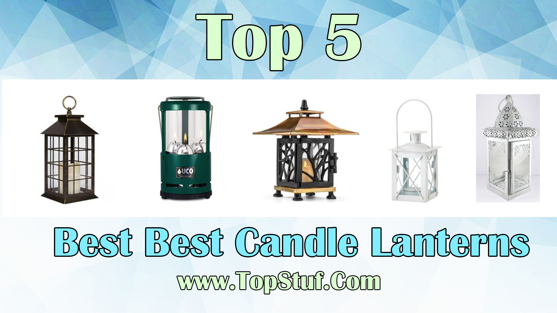 Best Candle Lanterns