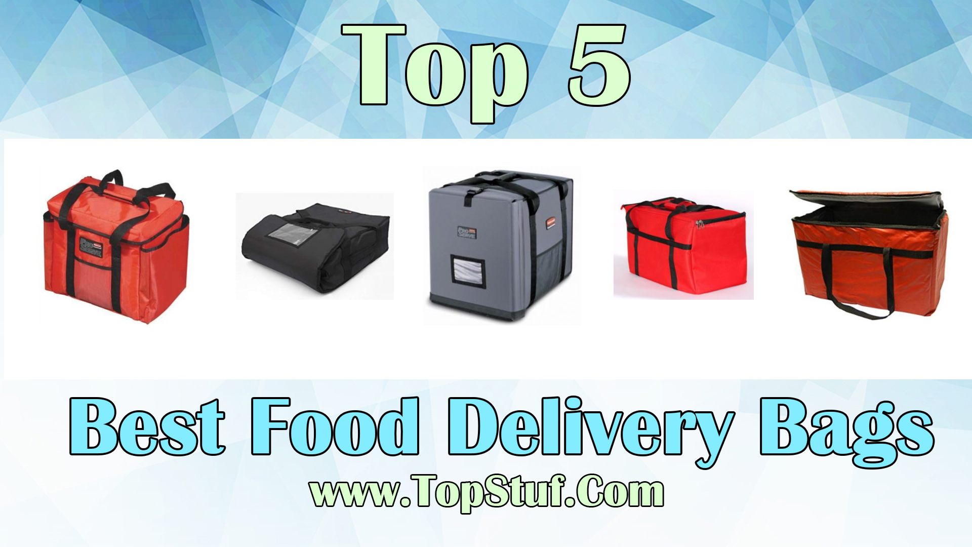 Best Food Delivery Bags