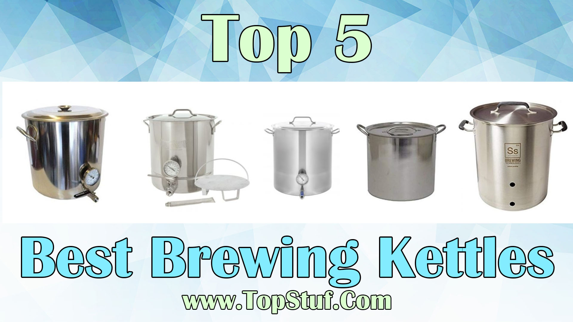 Best Brewing Kettles