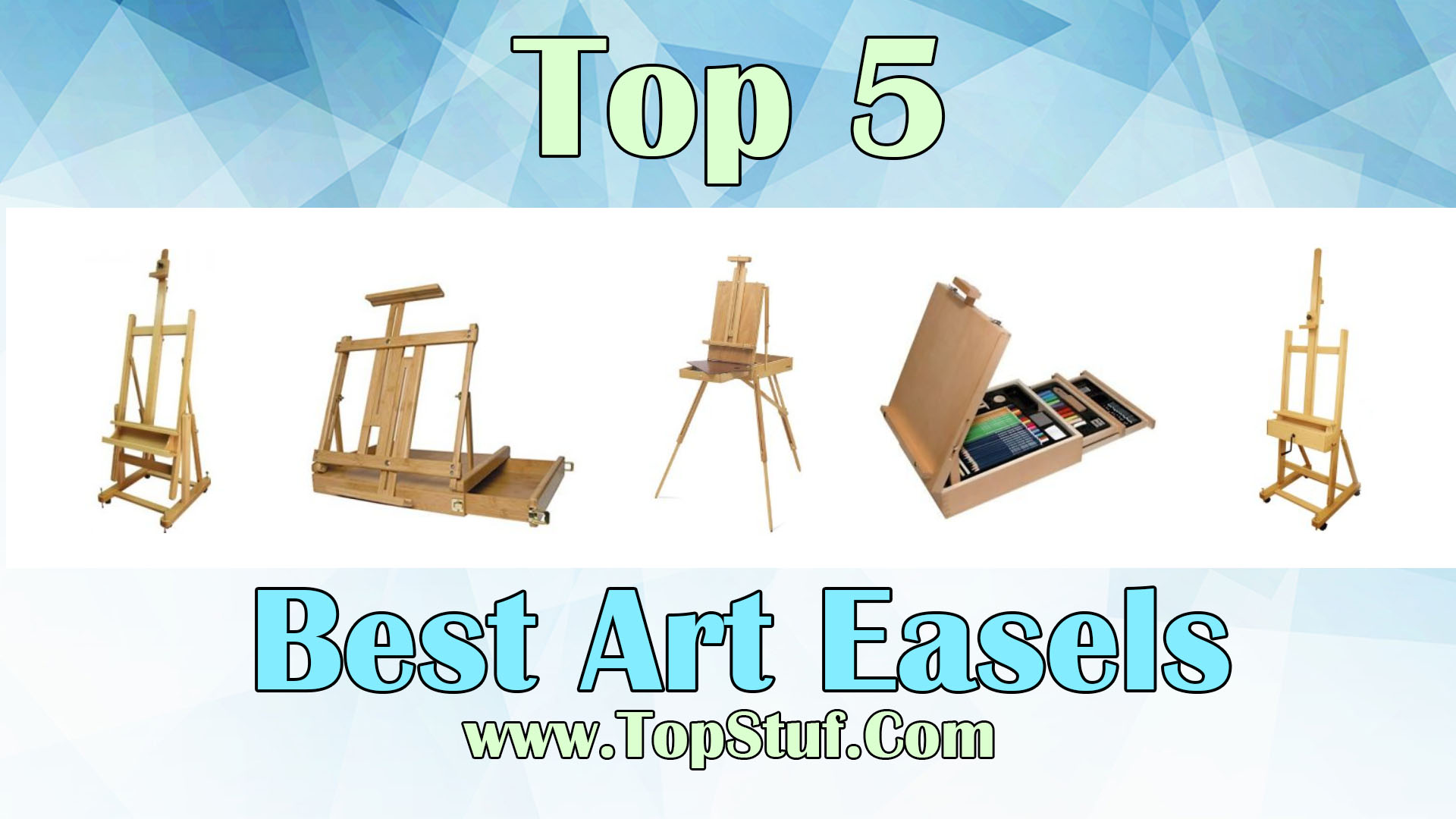 Top 5 Best Art Easels - Enhance Learning Experience Of Your