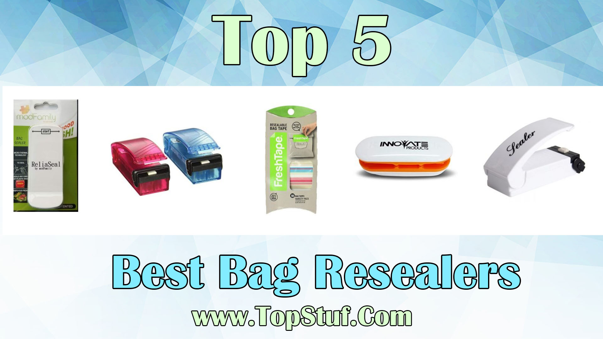Best Bag Resealers