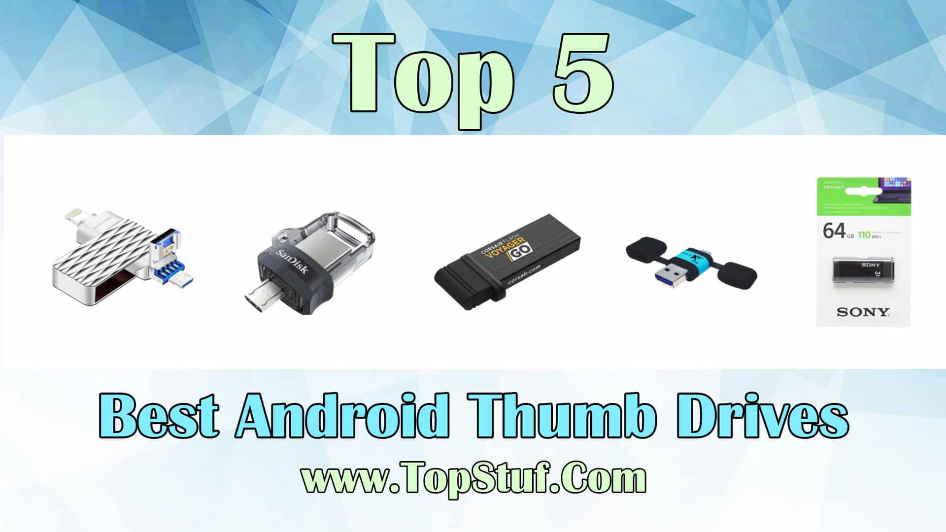 Best Android Thumb Drives